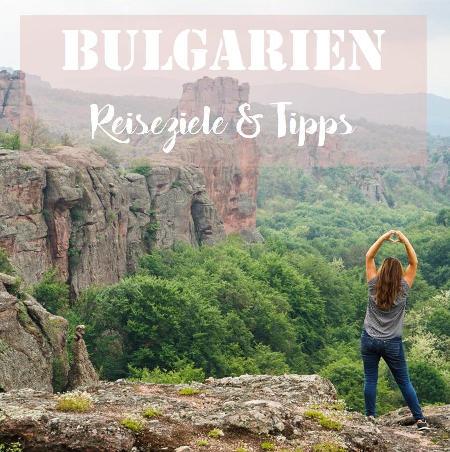 Bulgarien: Reiseziele & Tipps