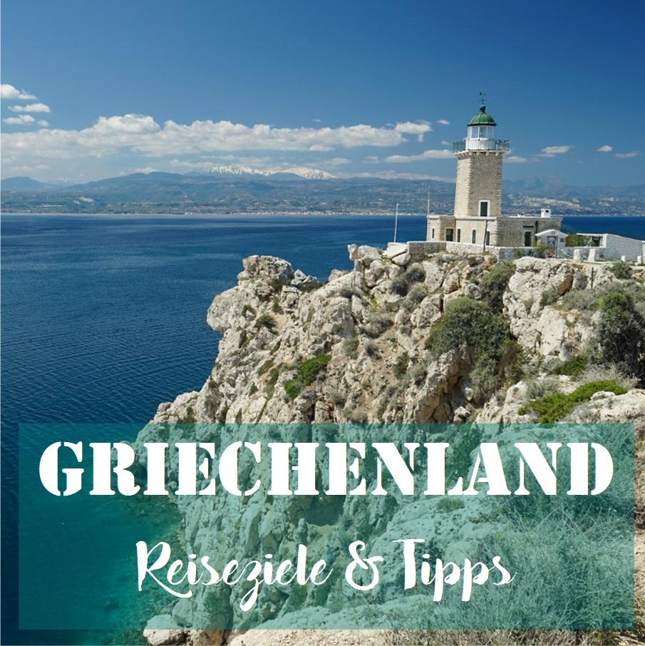 Griechenland: Reiseziele & Tipps