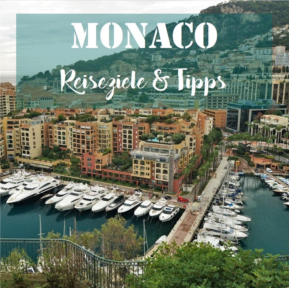 Monaco: Reiseziele & Tipps