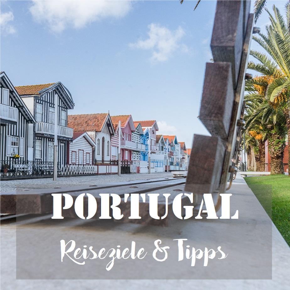 Portugal: Reiseziele & Tipps