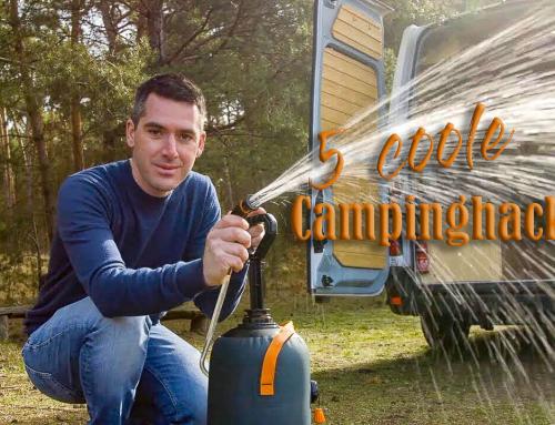 5 coole Camping-Hacks für deinen Urlaub